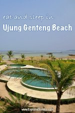 A list of recommended places to eat and sleep in #UjungGenteng #beach | #ExploreSunda.com