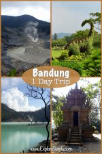 A list of recommended places you can go for a one day trip from #Bandung   #ExploreSunda