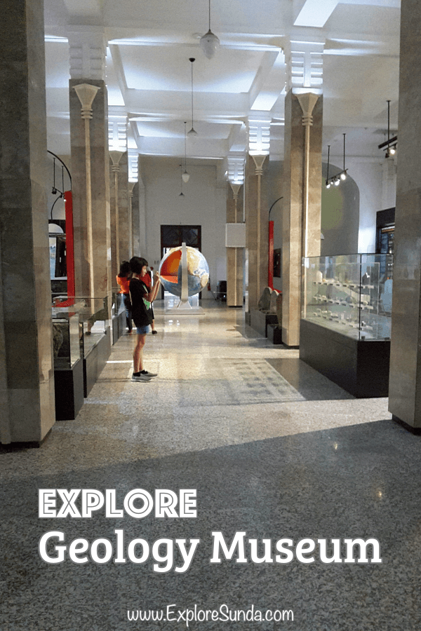 #GeologyMuseum | Explore the most attractive museum in #Bandung | #ExploreSunda