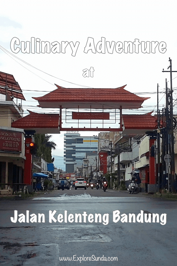 Culinary adventures in jalan Kelenteng #Bandung | #ExploreSunda