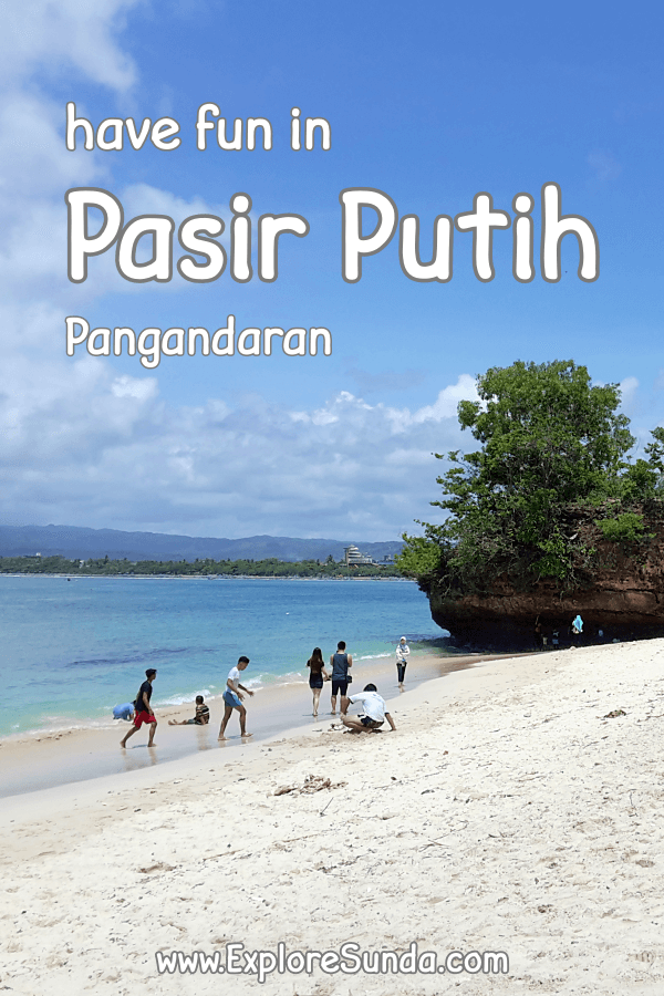What to expect | Things to do | How to go to #PasirPutih in #Pangandaran. #ExploreSunda