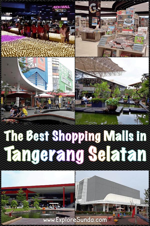 The Best #ShoppingMall in #TangerangSelatan | #SouthTangerang : #AEON #TheBreeze #QBIG #GramediaWorld #SMS #SummareconMallSerpong #SDC #SummareconDigitalSerpong | #ExploreSunda.com