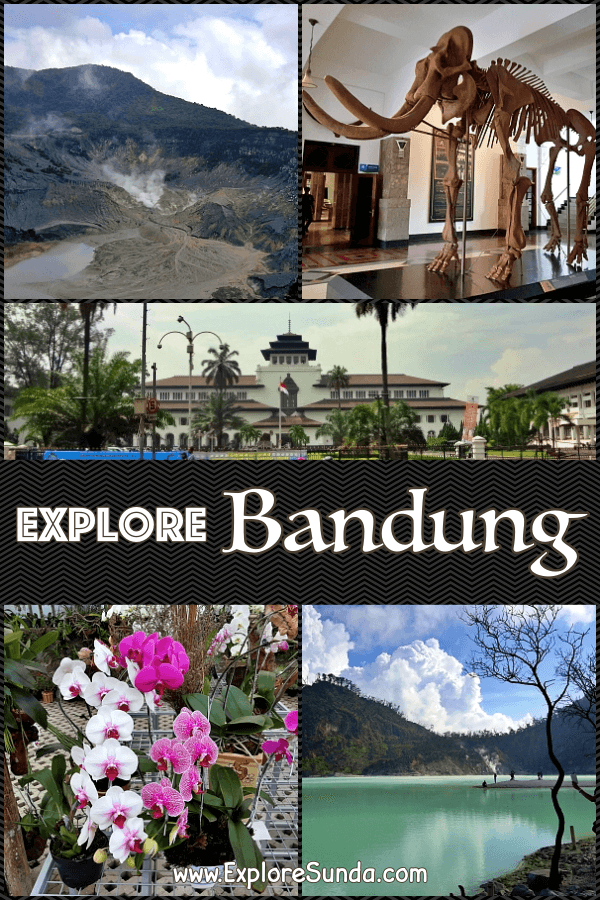 #VisitBandungIndonesia | Check out the many wonderful places of interest from the past to the present | #ExploreSunda.com