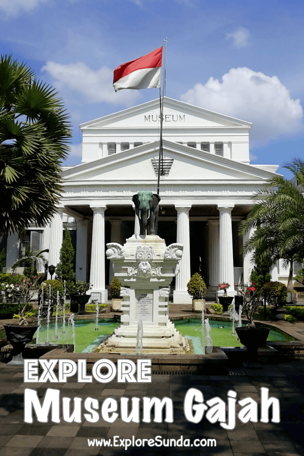 Explore #MuseumNasionalIndonesia (The National Museum of Indonesia) popularly known as #MuseumGajah (the Elephant Museum) | #ExploreSunda