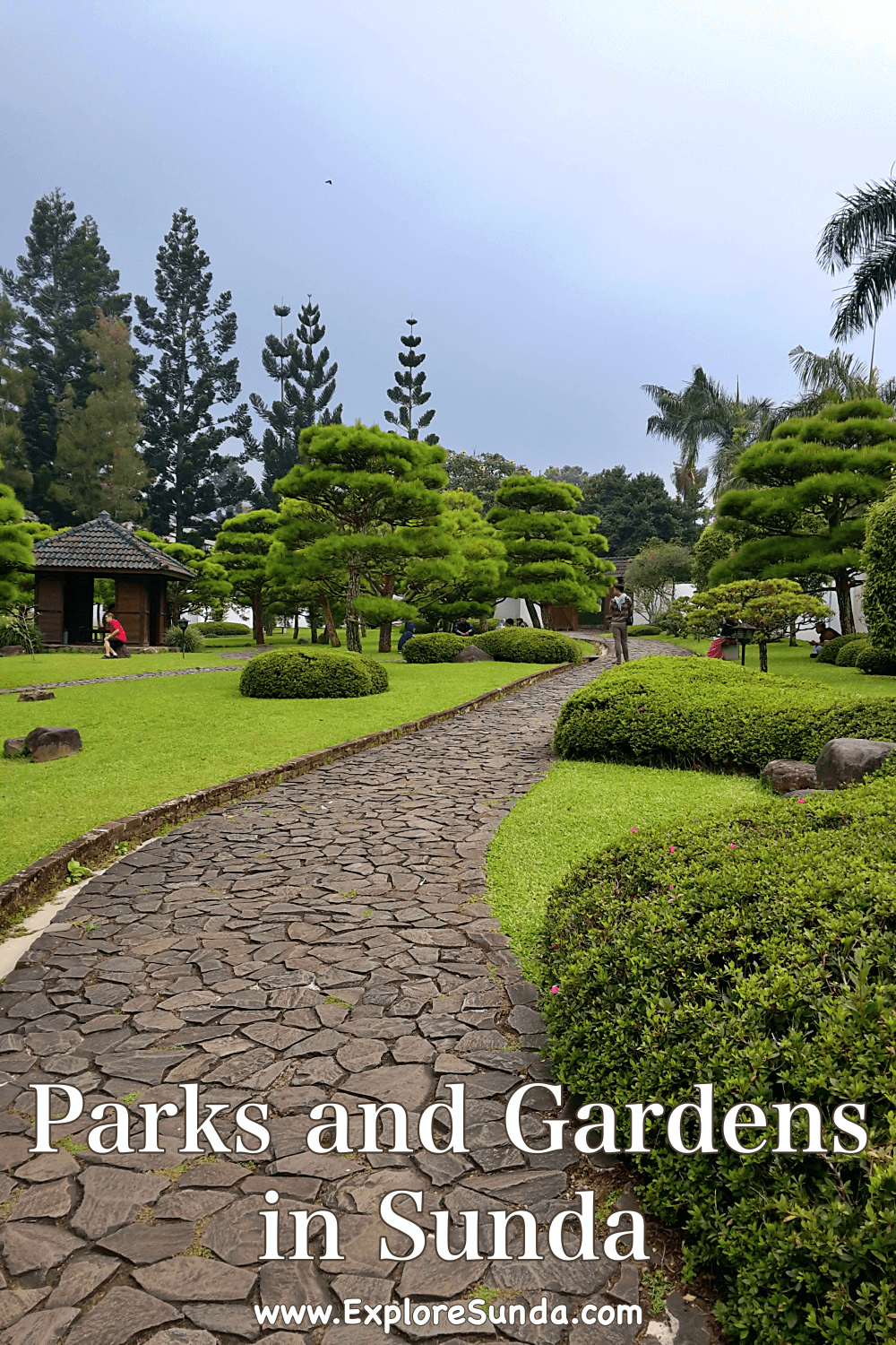 Explore Parks and Gardens in the land of Sunda.