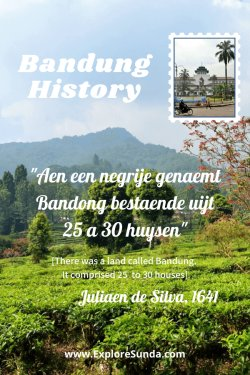 A short history of #Bandung, from the first foreigner visit to the thriving plantations until the battle resulted in #BandungLautanApi   #HistoryBandung   #ExploreSunda.com