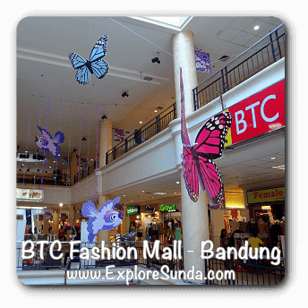 Bandung Trade Center (BTC) Fashion Mall