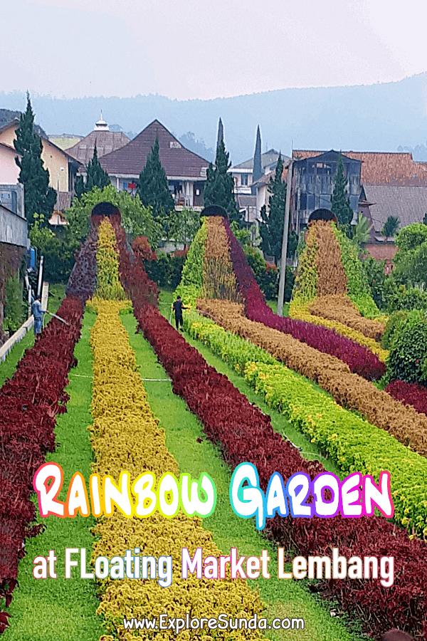 #RainbowGarden at #FloatingMarketLembang | #ExploreSunda