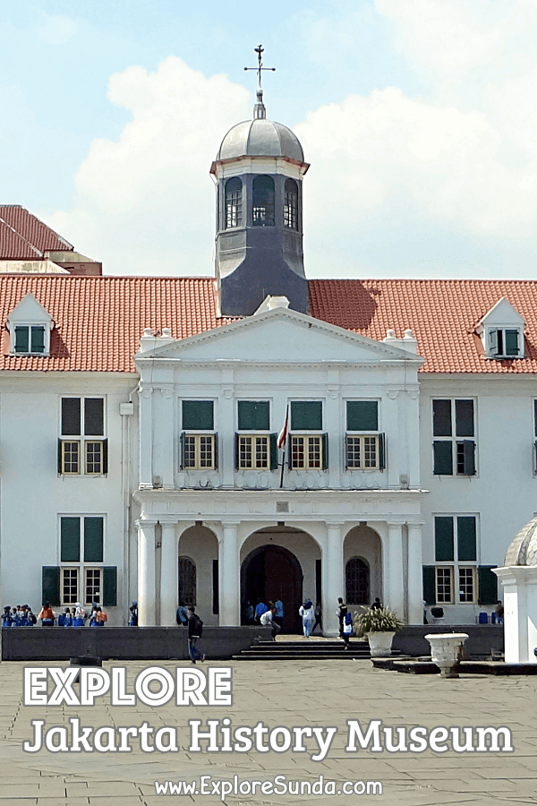 Explore #MuseumSejarahJakarta | #JakartaHistoryMuseum | #FatahillahMuseum at #KotaTuaJakarta | #JakartaOldTown and learn the history of Jakarta. | #ExploreSunda