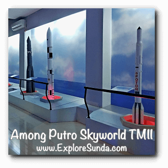 Rockets in Among Putro Skyworld, TMII