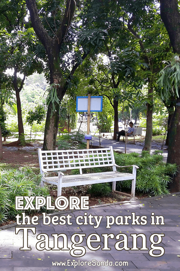 The best #CityParks in #Tangerang | #ExploreSunda