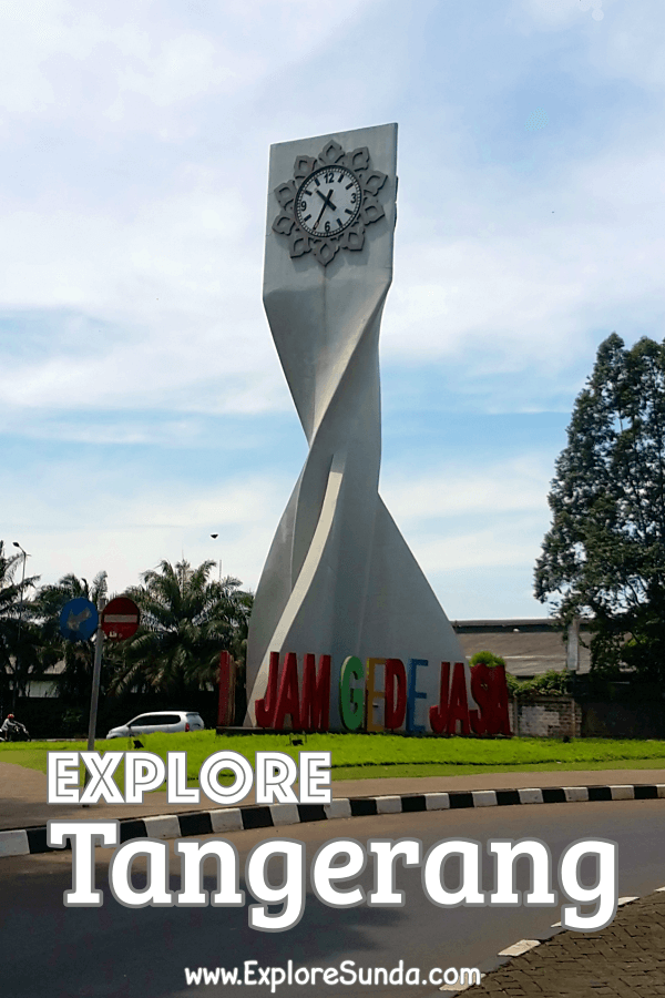 Top 5 Things to Do in #Tangerang | The First Satellite City of #Jakarta | #ExploreSunda