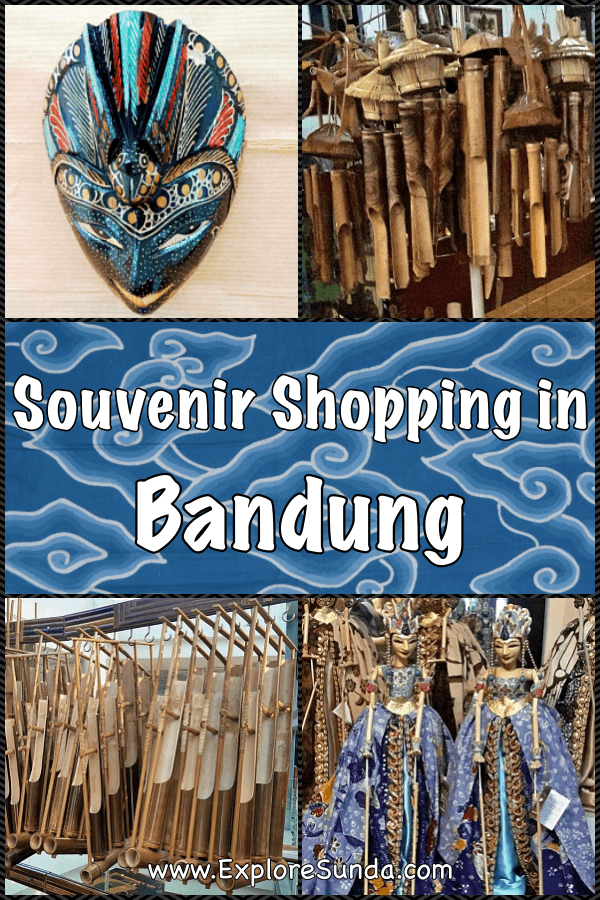 #BandungShopping - #Sundanese #Souvenir - what to buy and where to buy them | #ExploreSunda.com