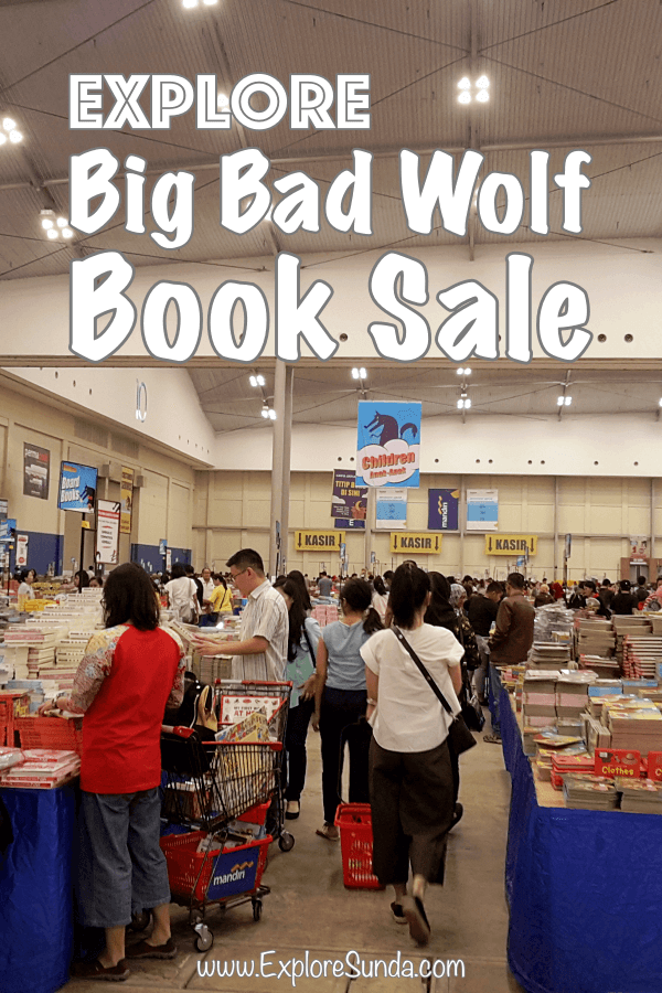 Big Bad Wolf #booksale 2018 held in ICE - BSD City for the third time | #ExploreSunda
