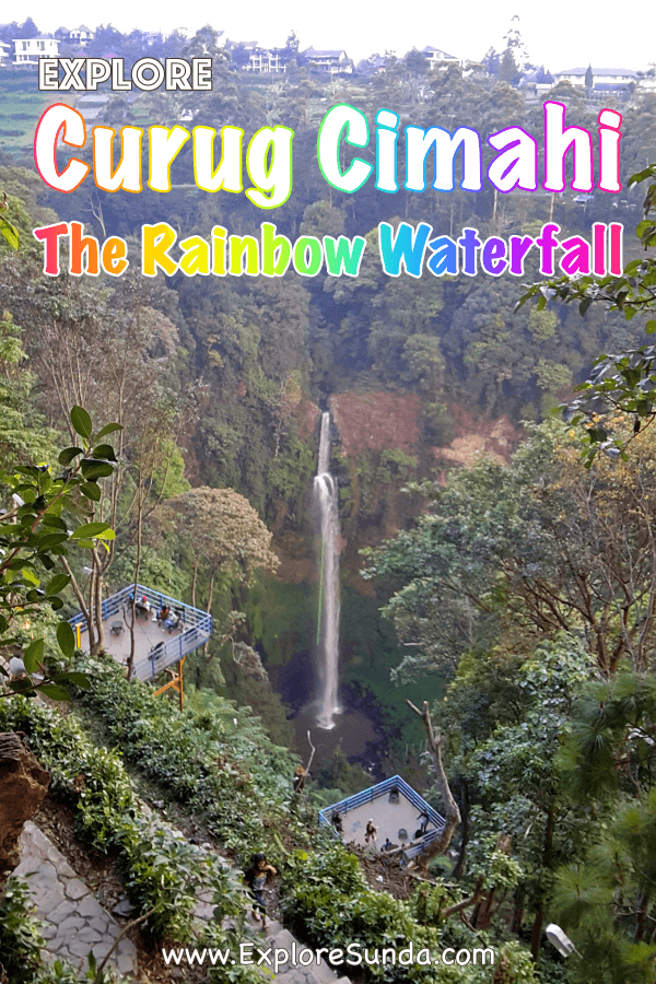 Explore #CurugCimahi the #RainbowWaterfall at #Cisarua #Lembang #Bandung | #ExploreSunda.com