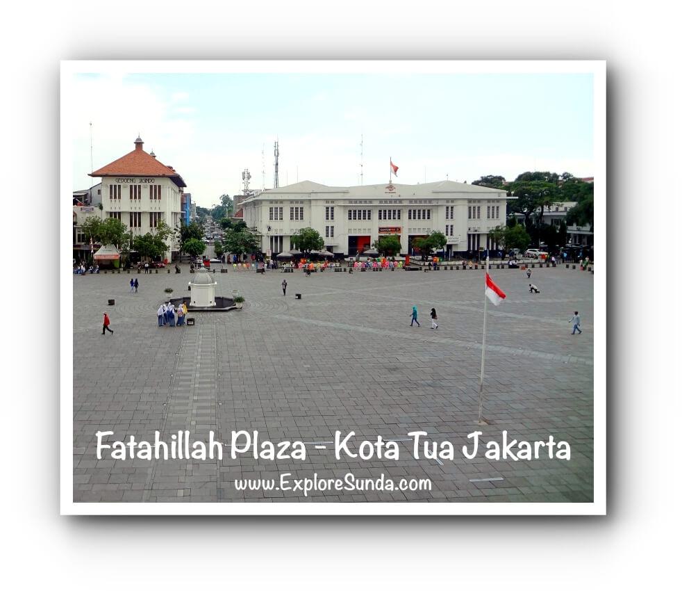Fatahillah Plaza - Kota Tua Jakarta