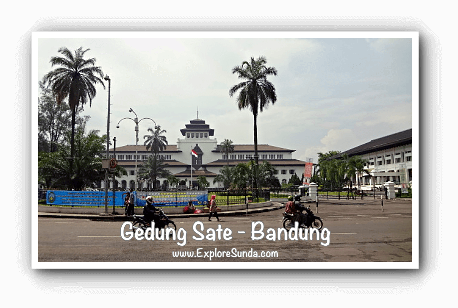 Gedung Sate - Bandung