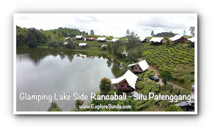 Glamping Lake Side Rancabali - Situ Patengan a.k.a. Situ Patenggang Bandung.