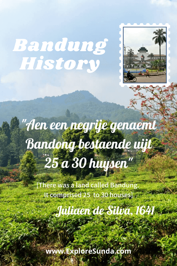 The history of Bandung: from a jungle full of rhinos and tigers to a Parijs van Java.