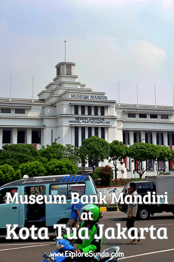 Explore #MuseumBankMandiri, one of the six museums in #DistrictMuseum at #KotaTuaJakarta | #Jakarta | #ExploreSunda