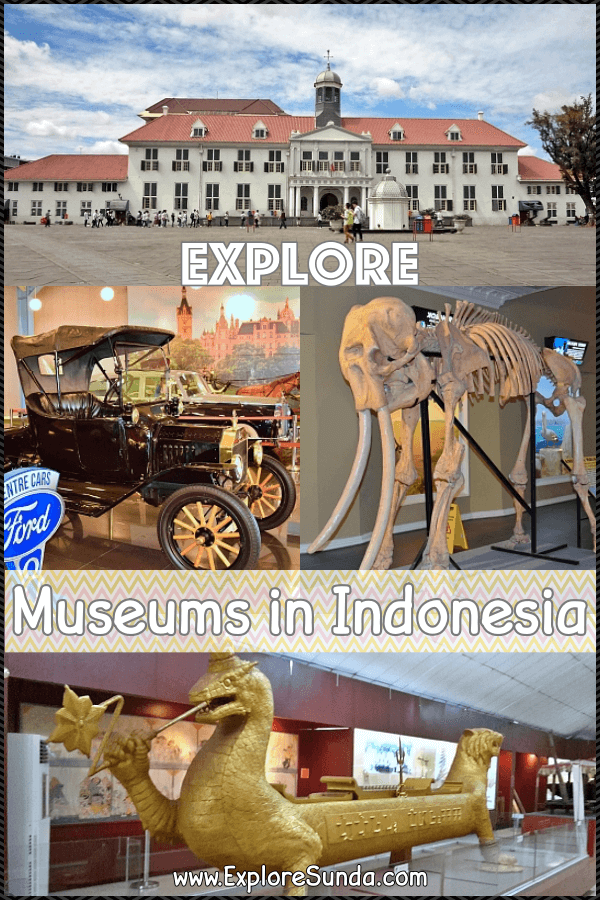 Explore famous museums in Indonesia and find priceless treasures of all time | #ExploreSunda