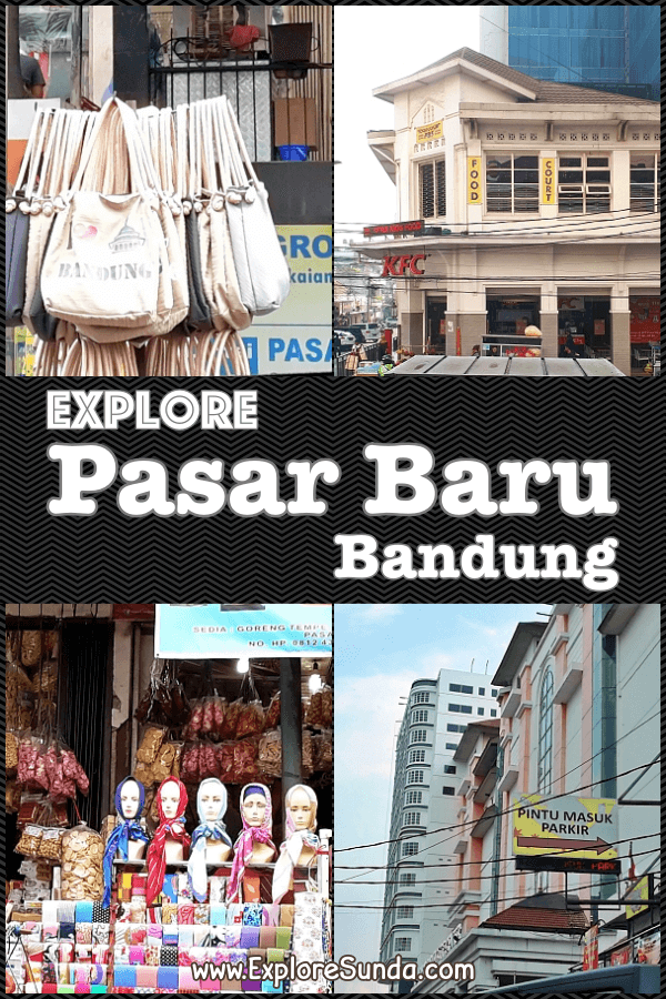 Shopping at #PasarBaru #Bandung | #ExploreSunda.com