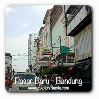 Pasar Baru [it means new market] Bandung - offers lots of fashion and its accessories.