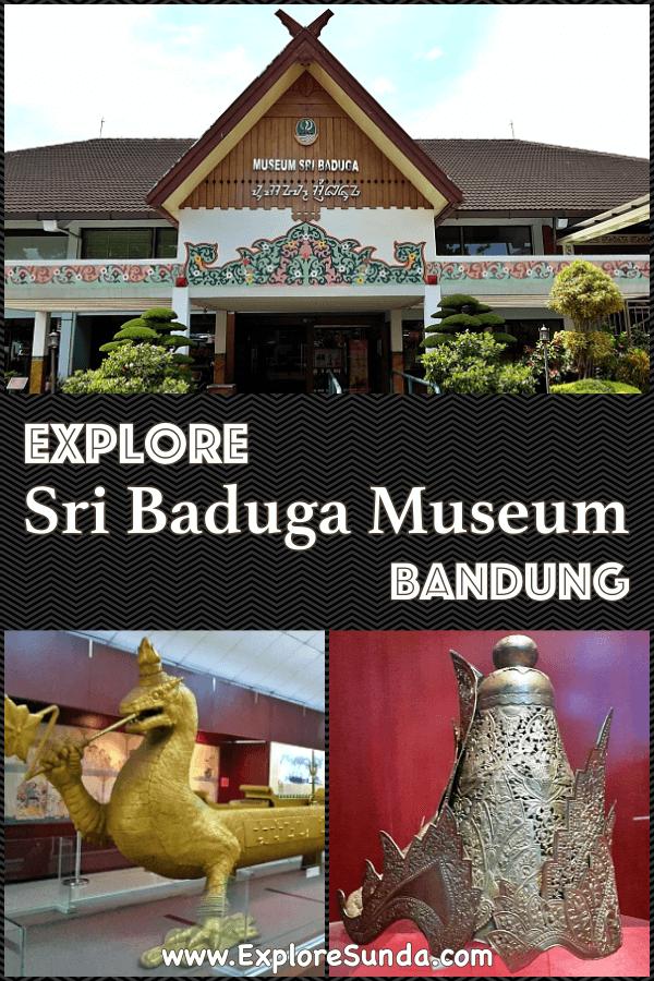 Visit #SriBadugaMuseum in #Bandung and learn the history and culture of #Sunda   #ExploreSunda.com