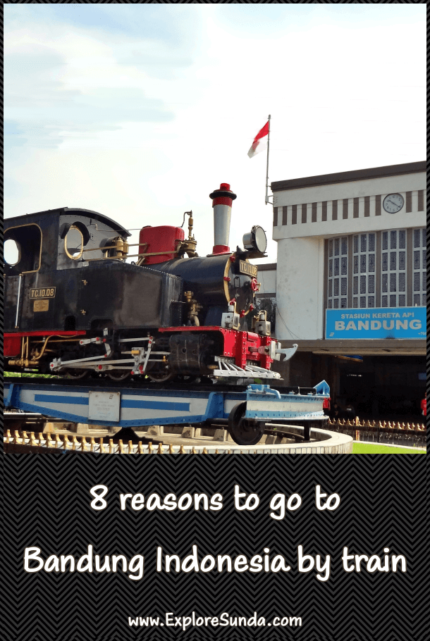8 Reasons why the train trip to Bandung Indonesia is the best | #ExploreSunda #TrainTravel #TripToBandungIndonesia